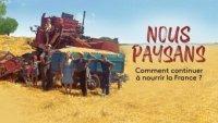 Documentaire Nous paysans